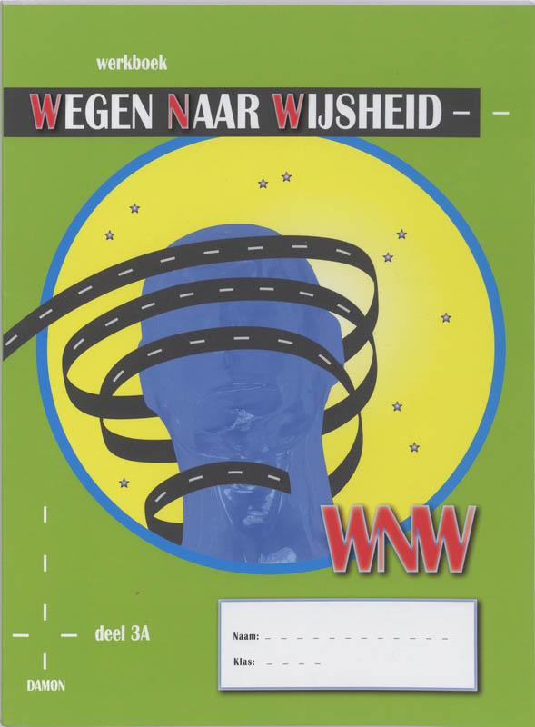 Wegen naar Wijsheid 3A Werkboek