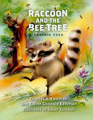 The Raccoon and the Bee Tree
