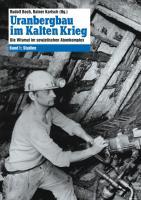 Uranbergbau im Kalten Krieg 1
