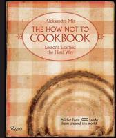 The How Not to Cookbook
